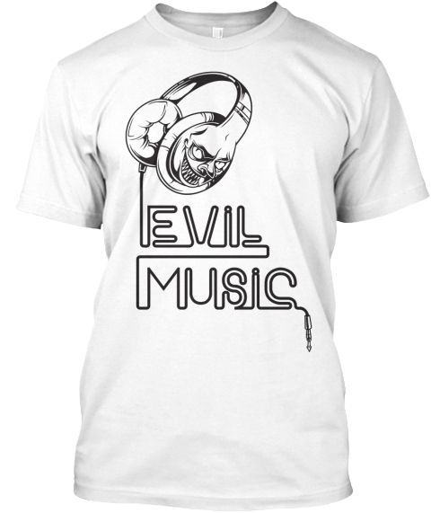 Evil Music T Shirts White T-Shirt Front
