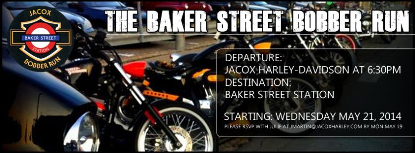 Baker Street Bobber Run with Jacox Harley-Davidson - Every Wednesday