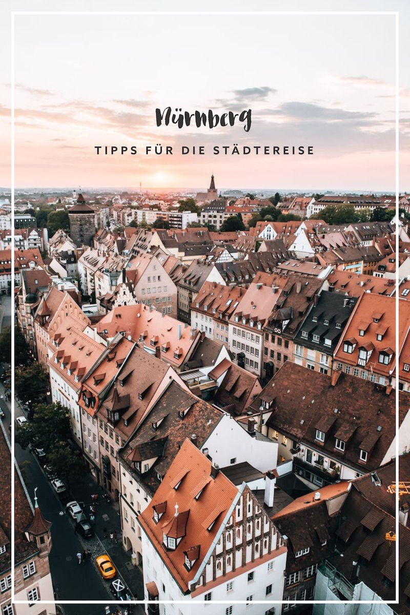Nürnberg: Sehenswürdigkeiten & Tipps für deine Städtereise