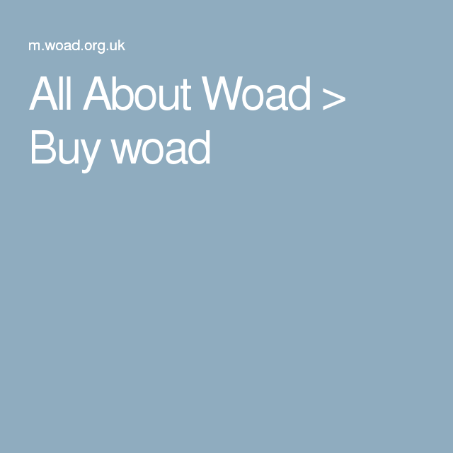 All About Woad > Buy woad