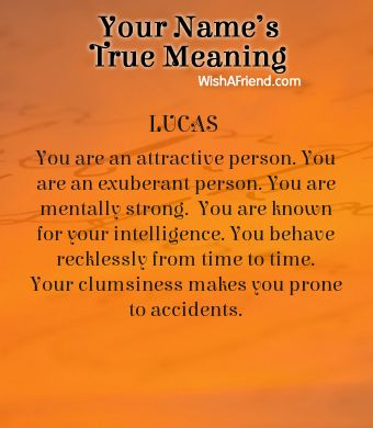 Name true meaning of Lucas | Meaning of your name, Meaning ...