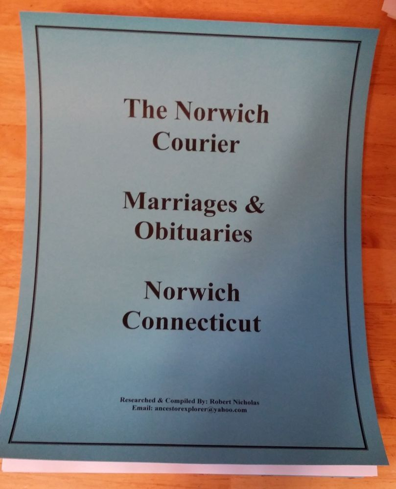 The Norwich Courier Marriages Obituaries Norwich Connecticut With Images Norwich Connecticut Obituaries Connecticut
