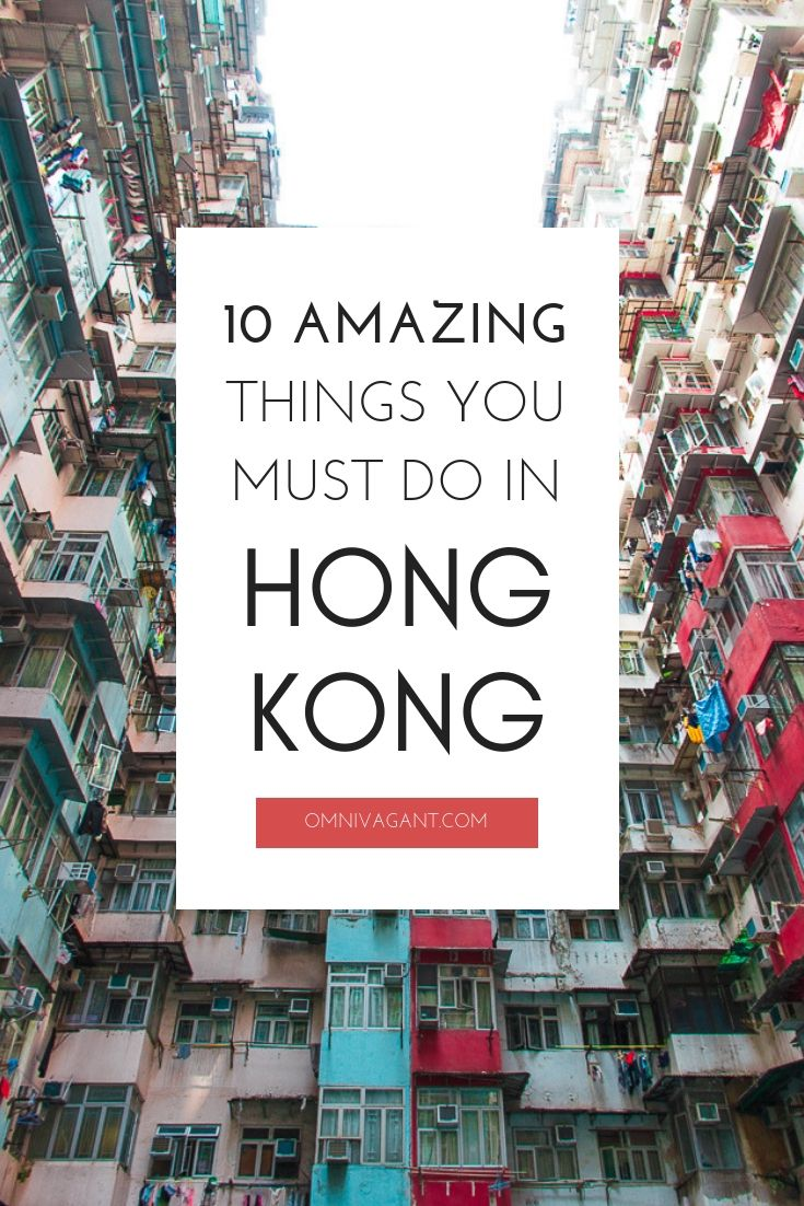 10 Unforgettable Things To Do In Hong Kong