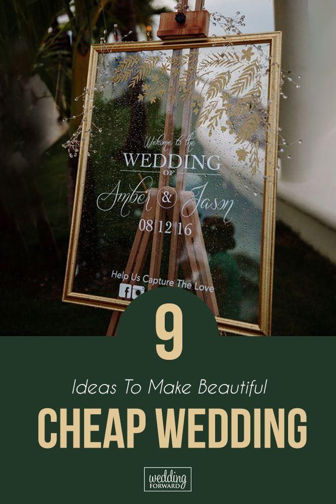 9 Ideas To Make Beautiful Cheap Wedding | Wedding Forward