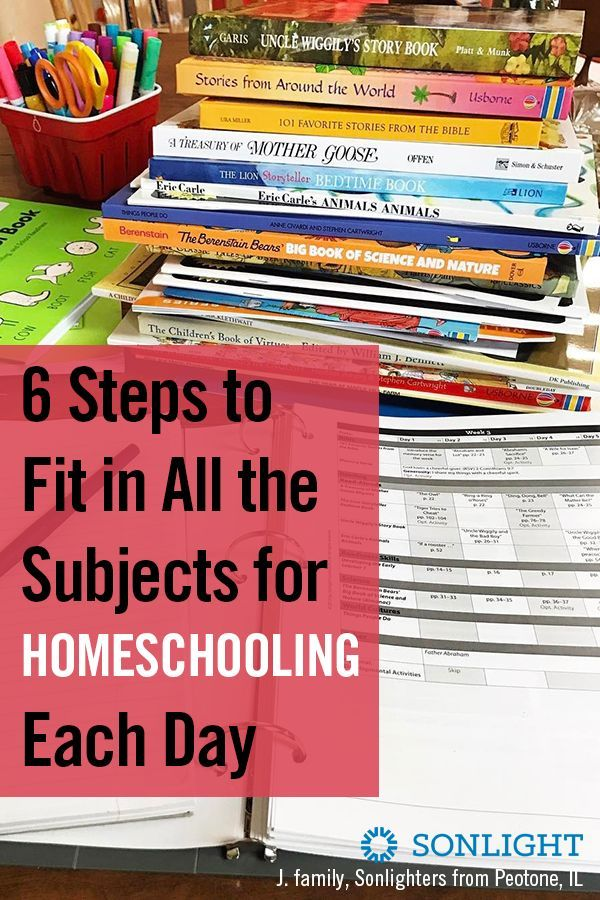 6 steps to fit in all the subjects for homeschooling each day