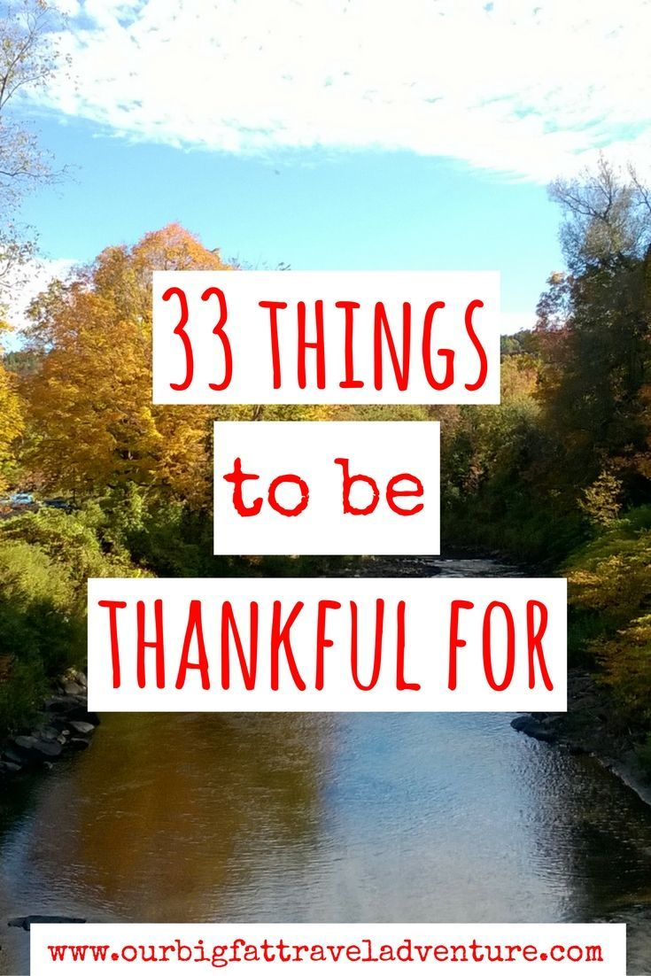 From travel and adventure to family, sunsets and cheese, here are 33 things to be thankful for as I turn 33 years old here in Thailand.