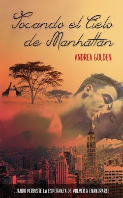 Mis Momentos De Relax. : Tocando el cielo de Manhattan de Andrea Golden.