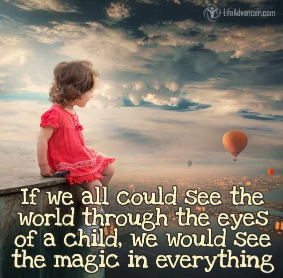 If We All Could See The World Through Eyes Of A Child Simply Tomi