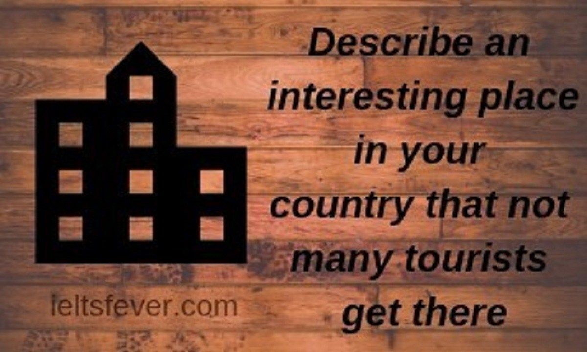 describe an interesting place in your country that not
