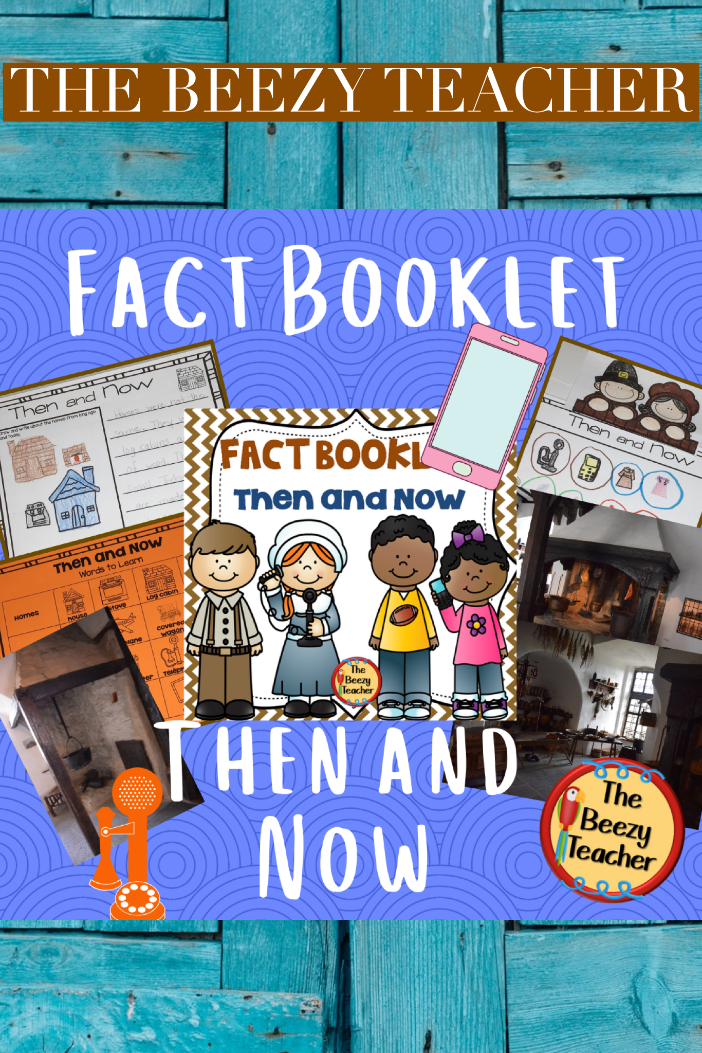 Then And Now Fact Booklet