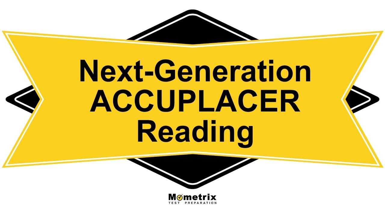 Free Next-Generation ACCUPLACER Reading Study Guide