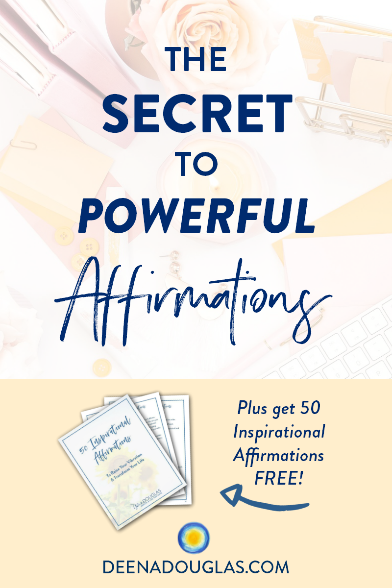 How to Use Affirmations to Get Everything You Want in Life