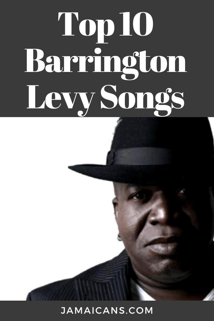 Top 10 Barrington Levy Songs Jamaicans Com Songs Barrington Levy Reggae Artists