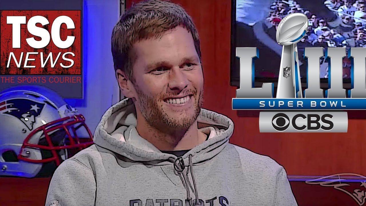 Tombrady Superbowl 53 Press Conference Tsc News Super Bowl Tom Brady Patriots Qb