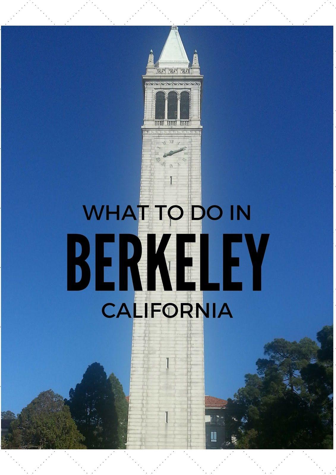 Things to do in Berkeley, California | Berkeley | Pinterest | Mi ...