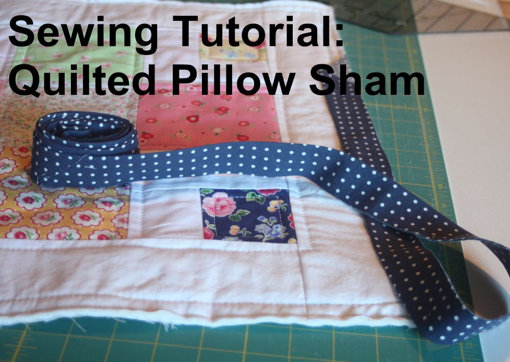 How To Make A Quilted Pillow Sham To Match Quilt Quilted