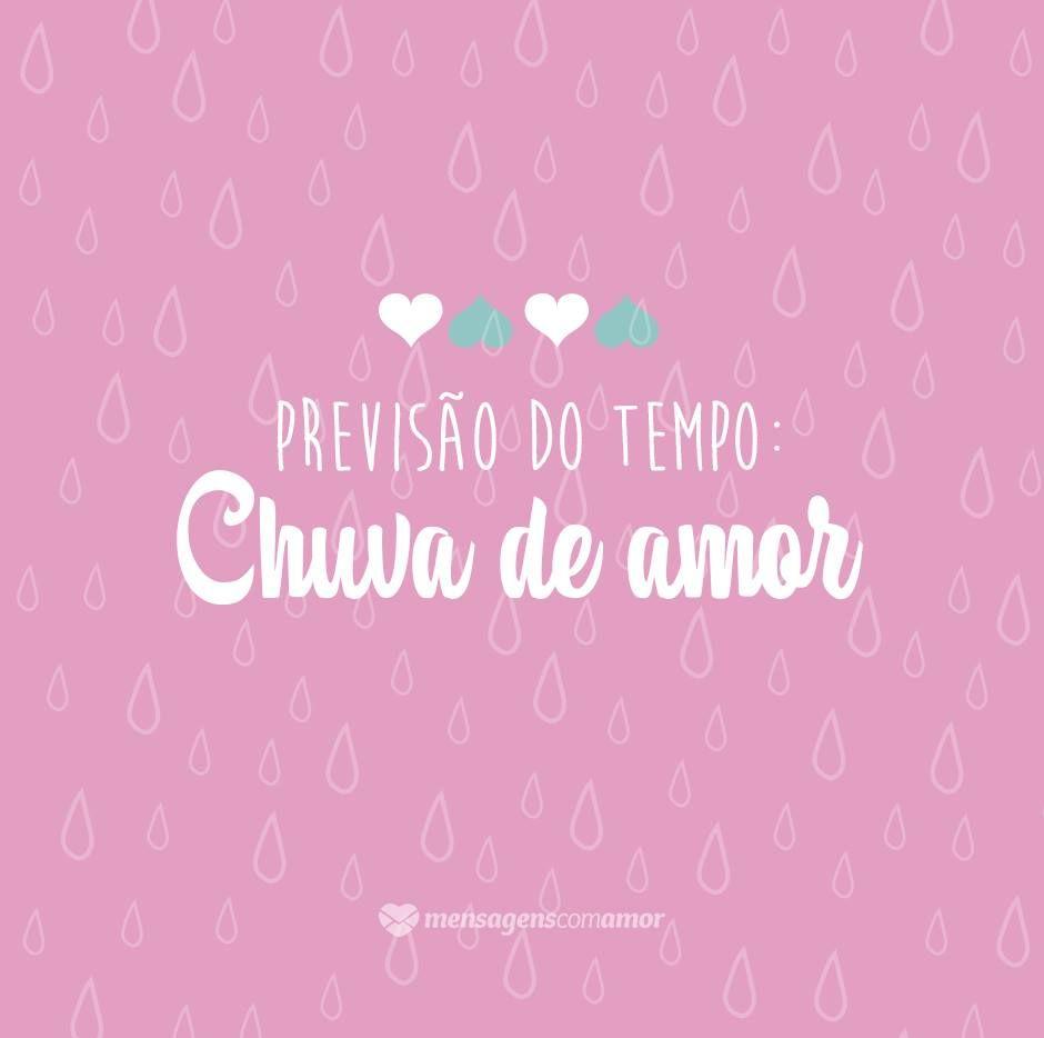 Mensagens Só Amor Frases Pensamentos Chuva De Amor Chuva E
