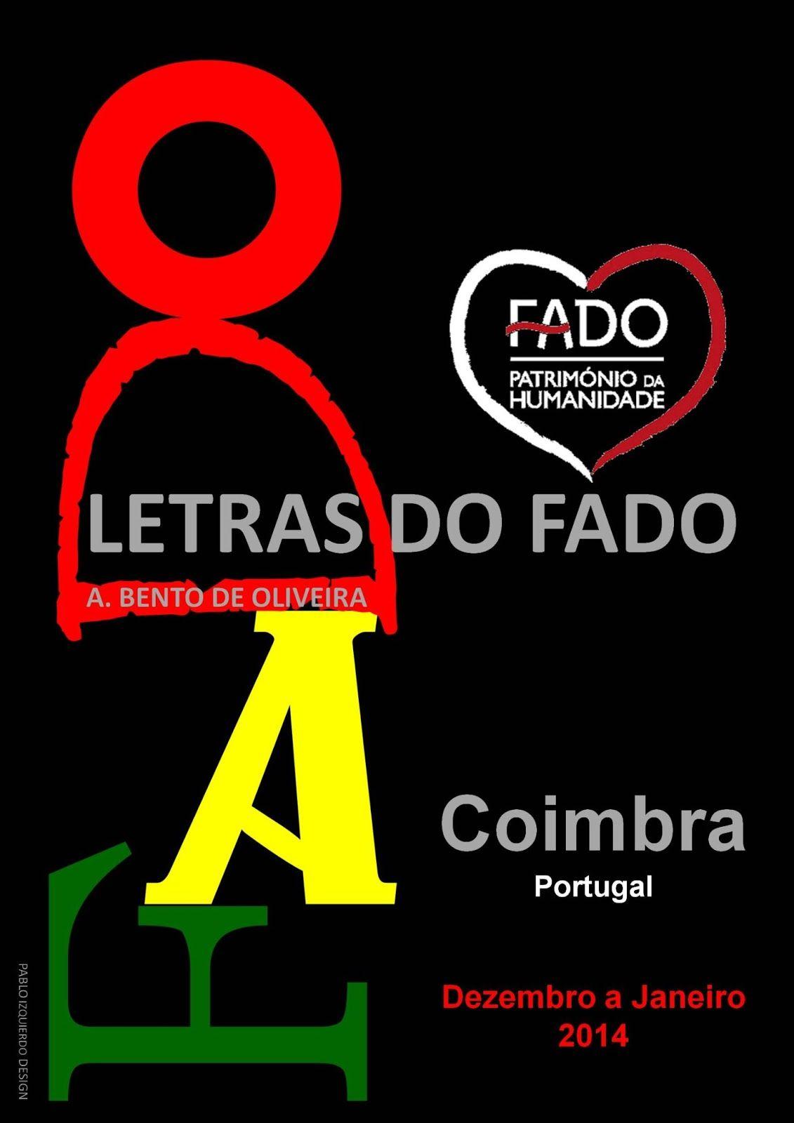 Letras do Fado na Coimbra / Letras de Fado en Coimbra / Lyrics of Fado at Coimbra, Portugal. Proximamente / Próximamente / Shortly.