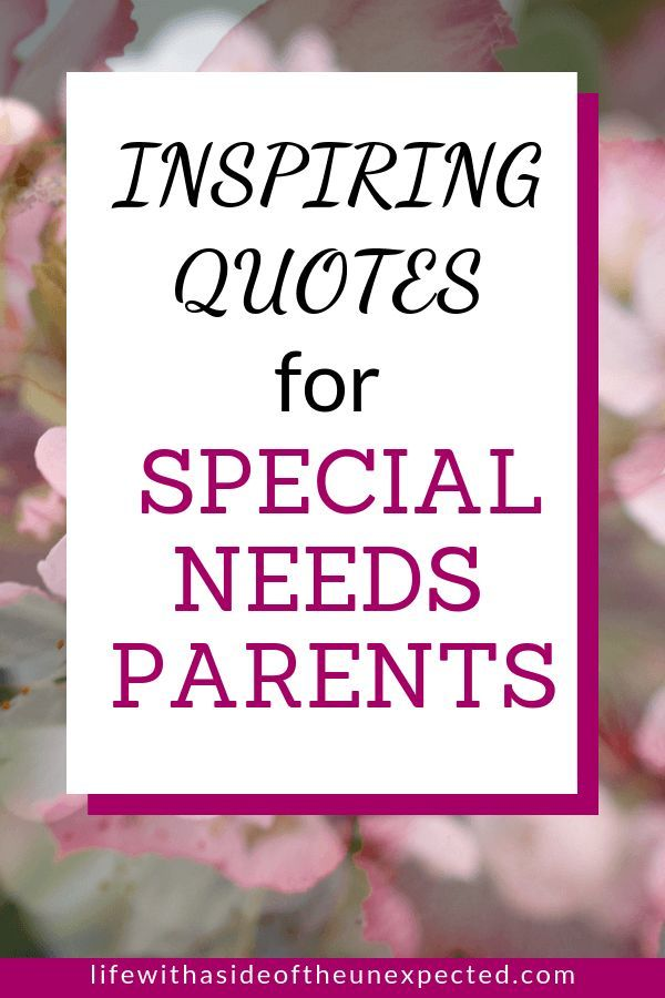 Encouraging Quotes for Special Needs Parents on the Hard Days - Life With a Side of the Unexpected