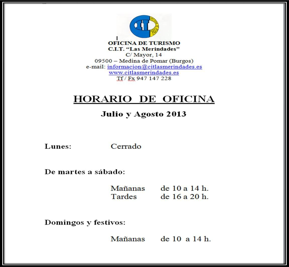 Horario de oficina cit merindades julio y agosto 2013 for Horario oficinas correos agosto
