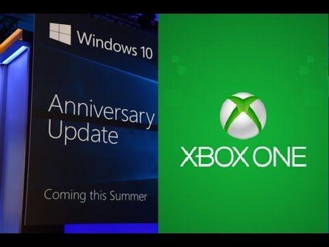XBOX ONE WINDOWS 10 UPDATE Coming This Summer Universal