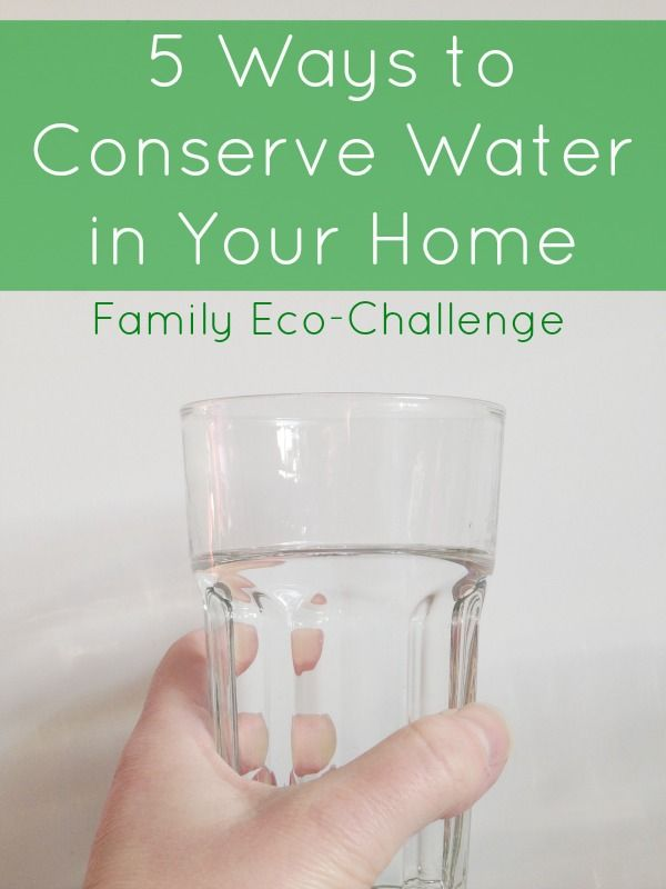 5 Ways To Conserve Water In Your Home Ways To Conserve Water Water Projects Water Conservation Activities