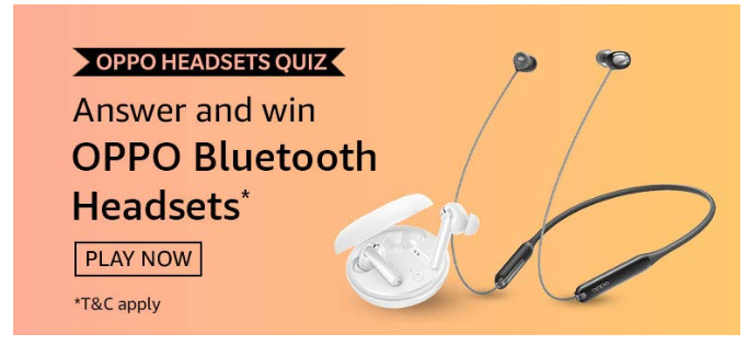 Amazon Oppo Headsets Quiz Answers & Win Oppo Bluetooth