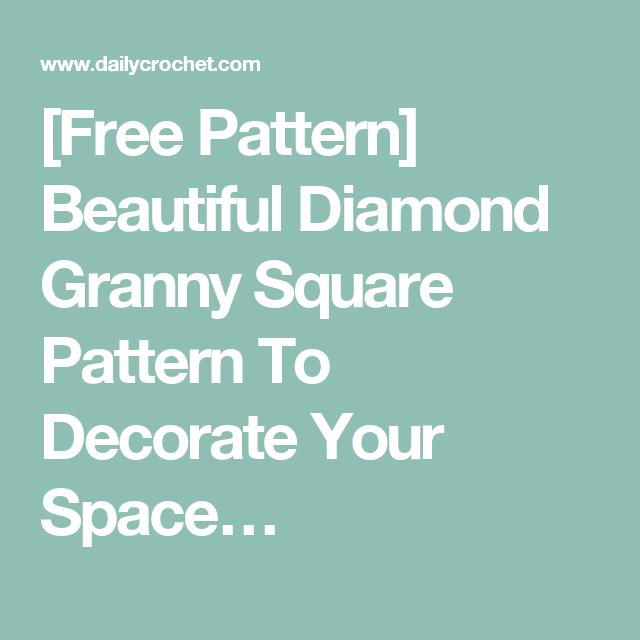 Free Pattern] Beautiful Diamond Granny Square Pattern To Decorate ...