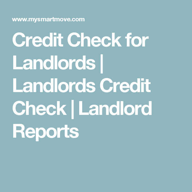 Credit Check For Landlords  Landlords Credit Check  Landlord