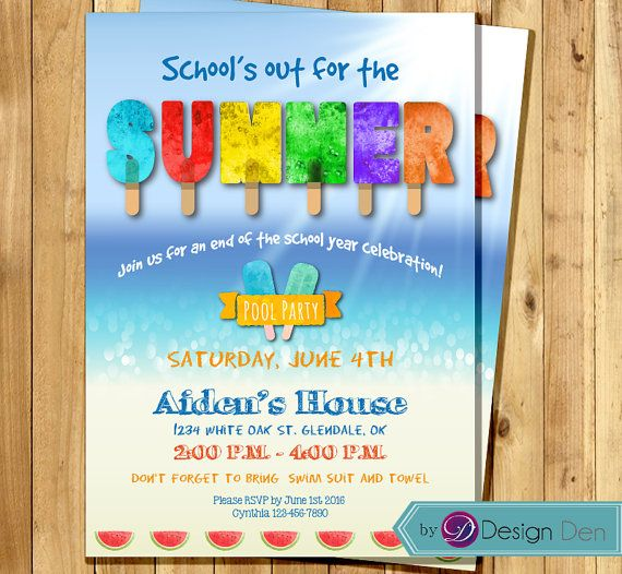 summer party invitation end of year party schools out for the