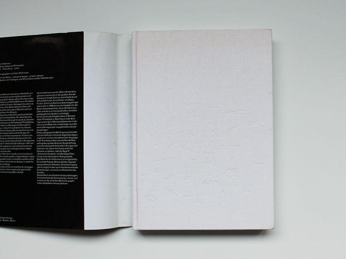 Armin Hofmann – His Work, Quest and Philosophy, Birkhauser Verlag, Basel, Switzerland, 1989