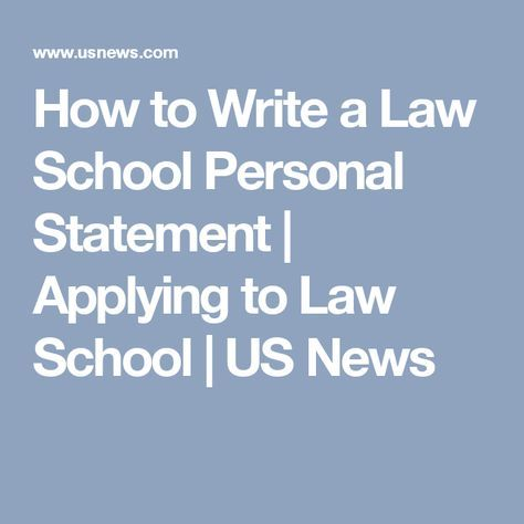 How to Write a Law School Personal Statement | Law School | Law