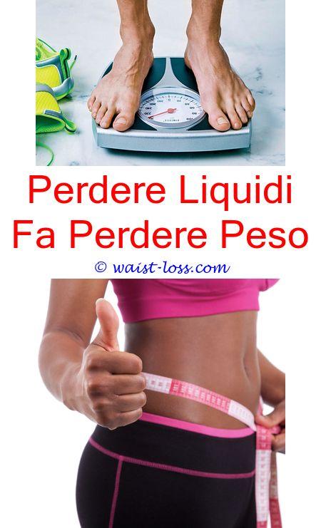 perdere peso e liquidi