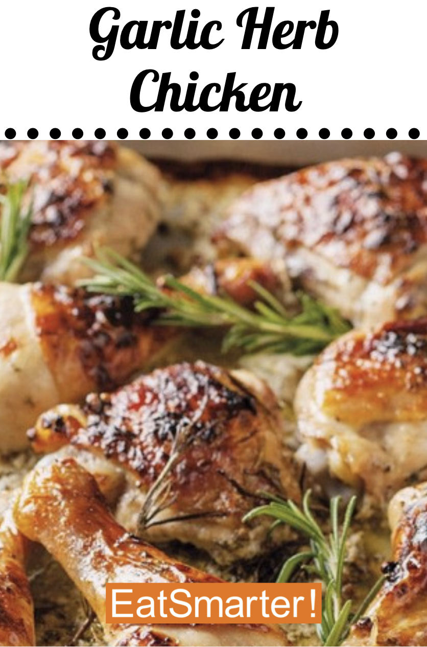 This Garlic Herb Chicken is absolutely DELICIOUS! This recipe by EAT SMARTER can be prepared in under 20 minutes and each serving is under 100 calories!  #healthychicken #chickenrecipes #healthyrecipes #healthydinner #healthylunch #familydinner #easyrecipes #healthydiet #healthylife #mealplanning #mealprep #fallrecipes