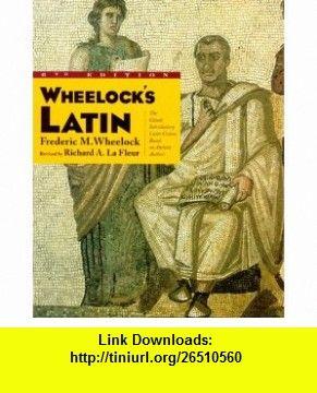 Wheelocks Latin 6e Frederic M Wheelock Richard A Lafleur Isbn