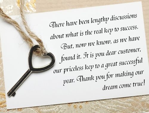 there have been lengthy discussions about what is the real key to success but now we know as we have found it it is you dear customer our priceless key