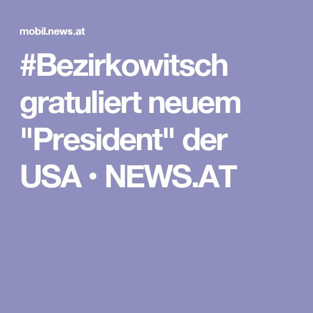"""#Bezirkowitsch gratuliert neuem """"President"""" der USA • NEWS.AT"""