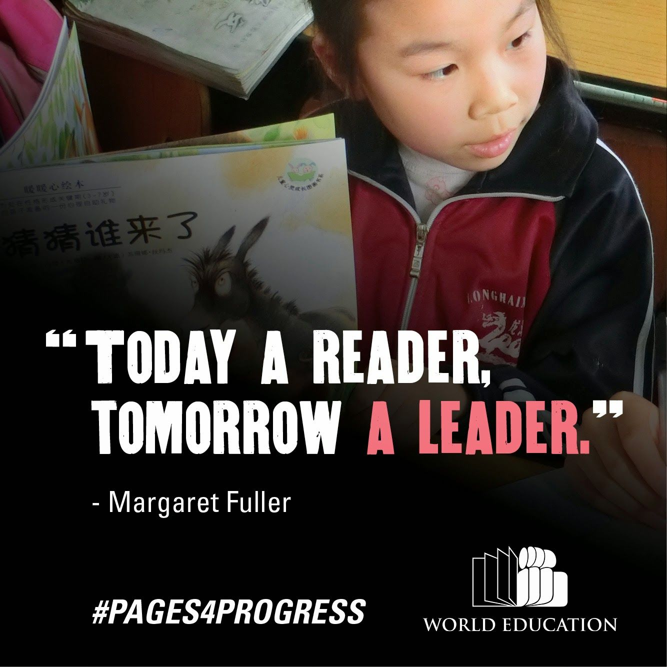 """""""Today a reader, tomorrow a leader."""" - Margaret Fuller #Pages4Progres"""