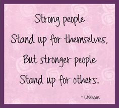 Quotes About Standing Up For Others Quotesgram Inspirational