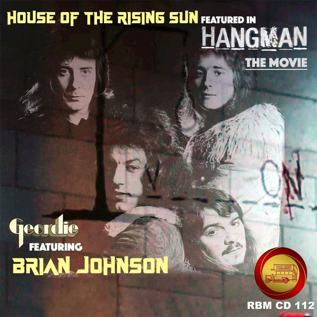 House Of The Rising Sun From Hangman By Geordie Brian Johnson House Of The Rising Sun Sunrise Brian Johnson
