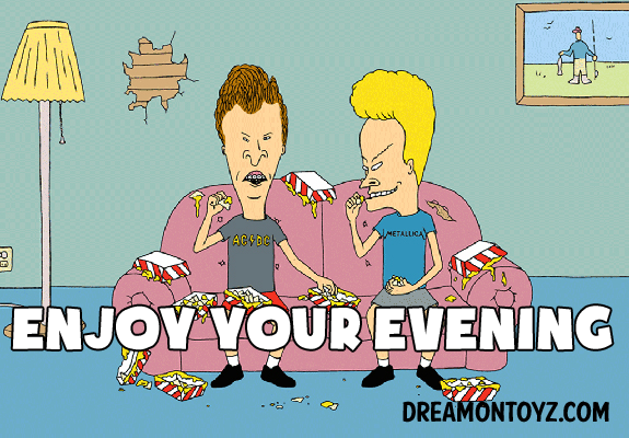 ENJOY YOUR EVENING - MORE Cartoon & TV images http://cartoongraphics.blogspot.com/ And on Facebook https://www.facebook.com/dreamontoyz  MTV's Beavis & Butt-Head sitting on the couch eating nachos #Greeting #Cartoon