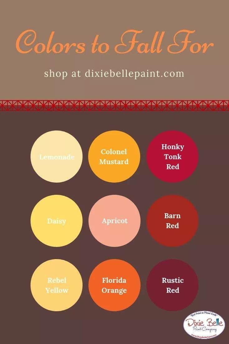 Fall Colors Dixie Belle Paint Dixie Belle Paint Company Dixie Belle Paint Paint Color Inspiration