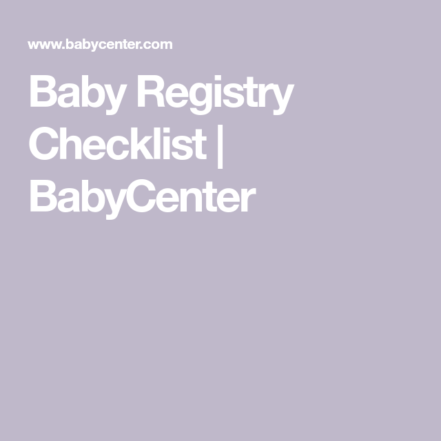 Baby Registry Checklist | Baby registry checklist, Baby ...