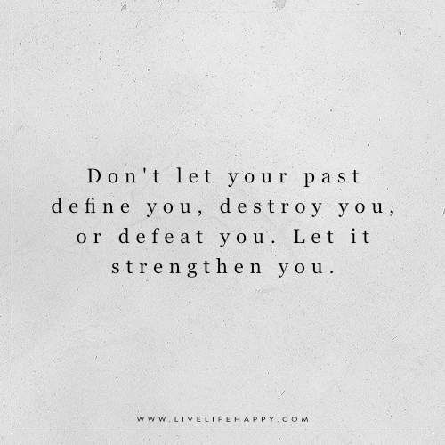 The Past Is Behind You It S No Longer Who You Are The Future Is A Mystery That Is Unknown Now Is This Moment That Past Quotes Image Quotes Best Love Quotes