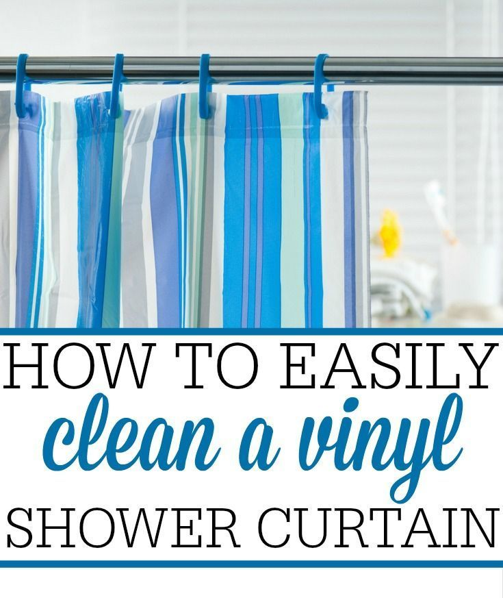 How To Easily Clean A Vinyl Shower Curtain Vinyl Shower Curtains Clean Shower Curtains Curtains