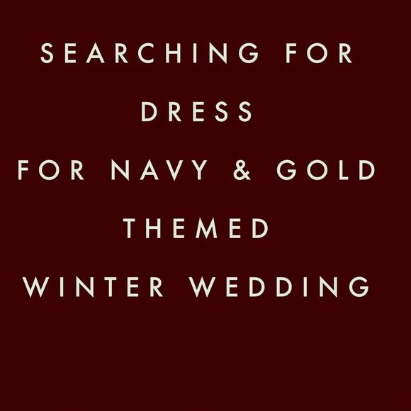 Looking for a dress! Hopefully I can find a deep jewel toned long dress.  Other