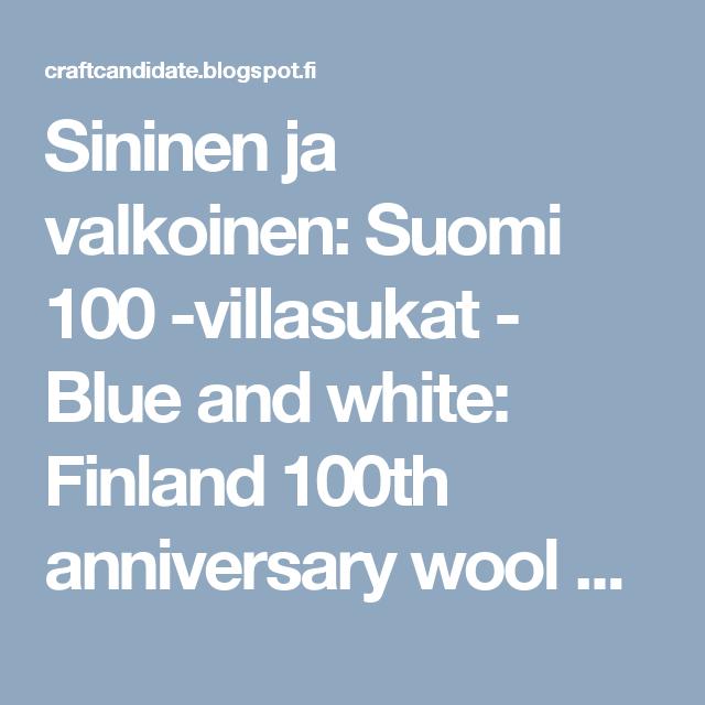 Sininen ja valkoinen: Suomi 100 -villasukat - Blue and white: Finland 100th anniversary wool socks