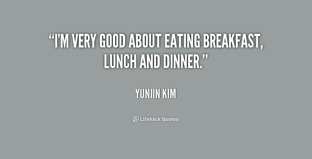 Famous Quotes About Eating Lunch Quotesgram Lunch Quotes Eating Quotes Famous Quotes