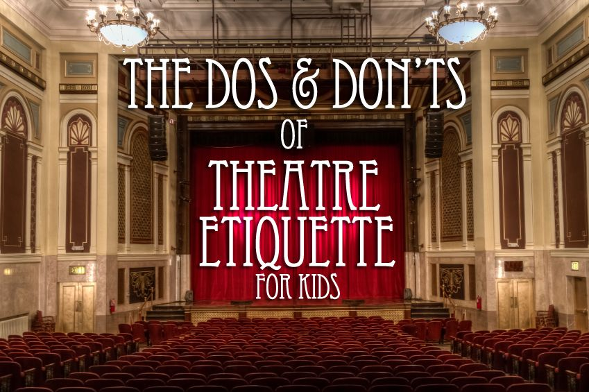 Live theatre etiquette for kids teaching theatre drama