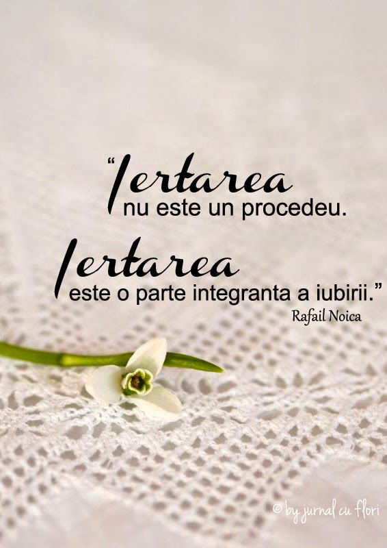 citate despre incredere si iubire citat despre iertare iubire   Rafael Noica si floare de ghiocel  citate despre incredere si iubire